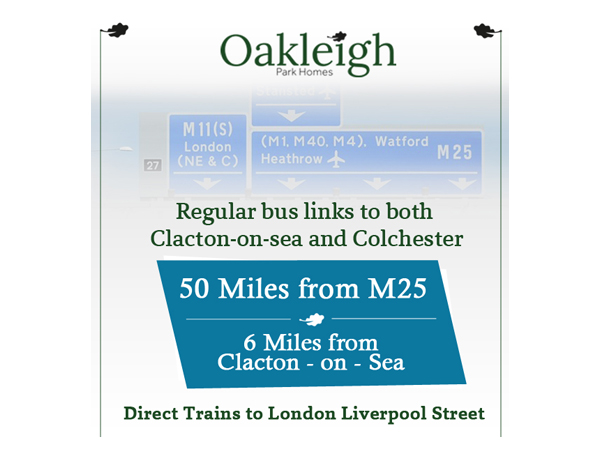 Oakleigh park residential homes - residential mobile homes for sale in essex - local transport links